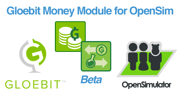 OpenSim Gloebit Money Module Beta